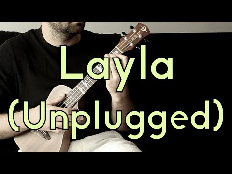 Layla Ungplugged - Eric Clapton - Ukulele Tutorial - Play-A-Long w/Tabs How To Play Layla