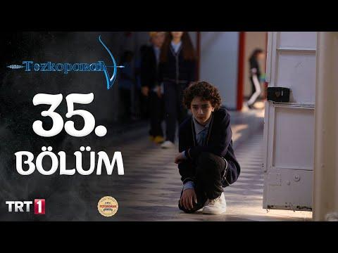 Tozkoparan 35.bölüm 10 saat izle www.sendeizle.net