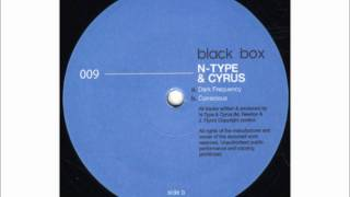 N-Type & Cyrus - Dark Frequency (BLACKBOX009)