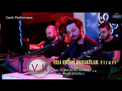 VEK Veli Erdem Karakülah - Firari (Akustik)