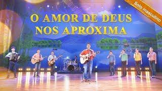 """Solo masculino """"O amor de Deus nos aproxima"""" Melhor música gospel 2018 (Legenda em português)"""