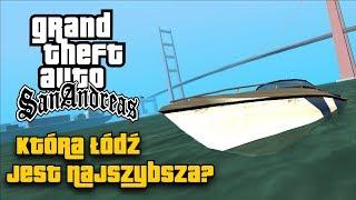 GTA San Andreas - Która łódź jest najszybsza?