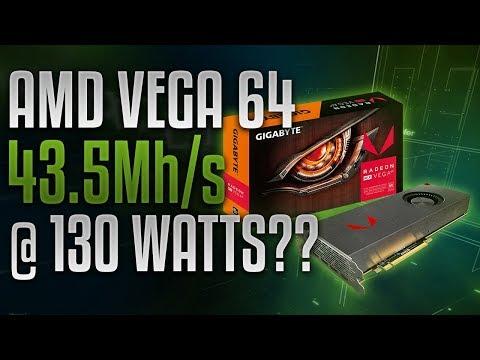 Vega 64 Doing 43.5Mh/s @ 130 Watts? #CONFIRMED