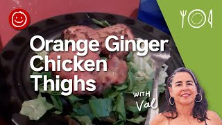 Orange Ginger Chicken Thighs