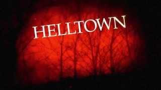 Helltown Trailer