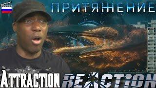 Attraction (Притяжение) Teaser Trailer REACTION!