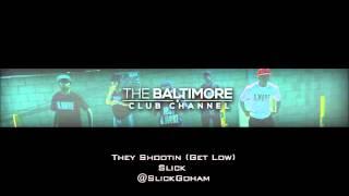 Slick - They Shootin [Baltimore Club Music]