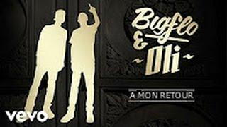 🎧 Bigflo & Oli - A mon retour (réédition)