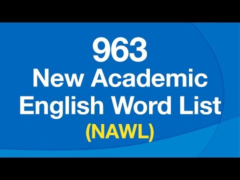 963 Most Important English Words for Understanding Academic Text (NAWL)