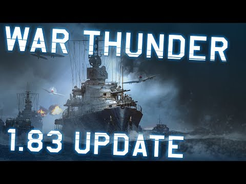 """War Thunder. Update 1.83 """"Masters of the Sea"""""""