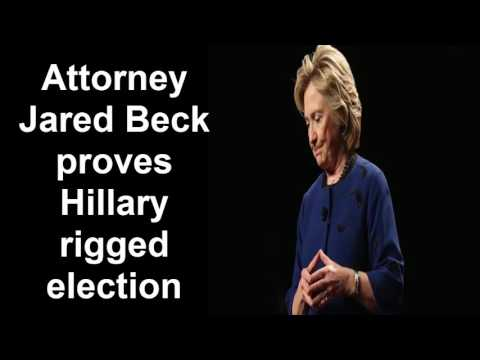 BREAKING:Attorney Jared Beck proves Hillary rigged election against Sanders