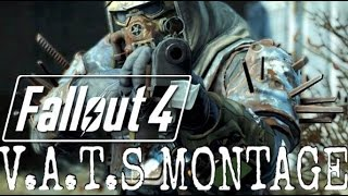 Fallout 4 - V.A.T.S Montage! (BRUTAL KILL CAMS)