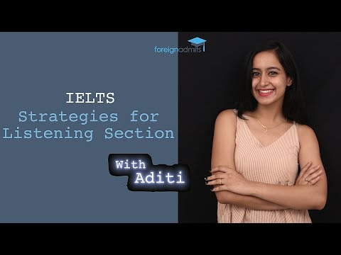 IELTS || Strategies for Listening Section [ForeignAdmits]