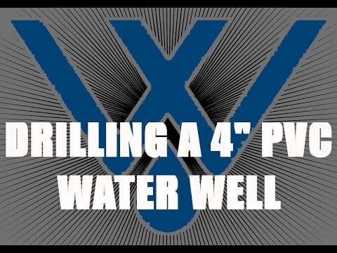 Drilling a 4 inch PVC Residential Water Well