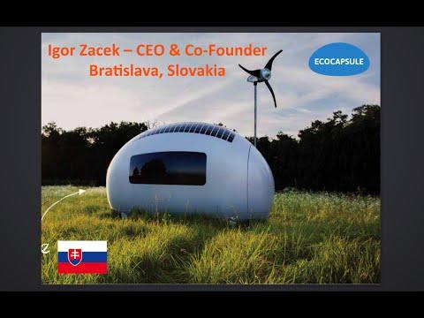 Slovakia :: Igor Zacek - EcoCapsule - EcoHome Startups - Jan 11 2016