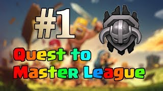 Clash of Clans - Quest to Master League #1 - The Beginning