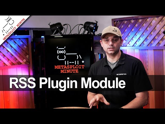 RSS Plugin Module - Metasploit Minute