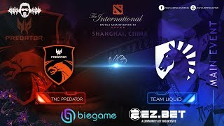 TNC Predator vs Liquid  | Best of 3 | Lower bracket | Main Stage | The International 9