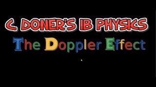 IB Physics: The Doppler Effect