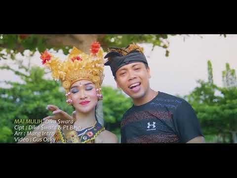 MAI MULIH - Dika Swara - Official Video