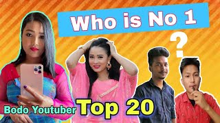 Who is No. 1 Bodo Youtuber??