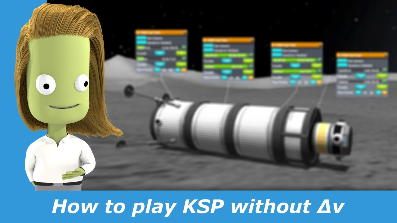 How to play KSP without Delta V /Δv efficiently - YouTube