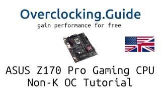 asus z170 pro gaming skylake non k cpu overclocking g4400 i3 6100 i5 6400 i5 6500 english