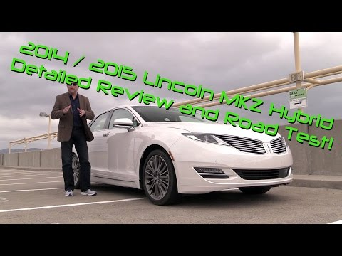2014 Lincoln MKZ Hybrid Detailed Review and Road Test Part 1 of 2