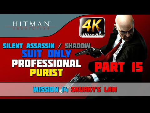 "Hitman: Absolution - Shadow/Suit Only/No KO/Purist - Mission #14 ""Skurky's Law"""