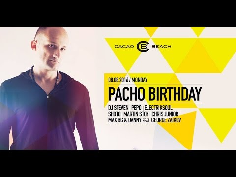 PACHO Birthday Day Pre-party 2016 (Live from Cacao Beach)