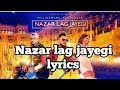 Nazar Lag Jayegi Song Lyrics Millind Gaba Kamal Raja Shabby T Series mp3