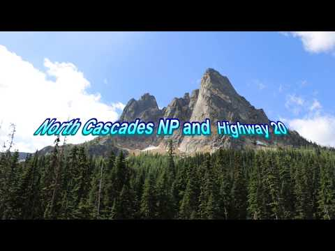 North Cascades NP and Highway 20