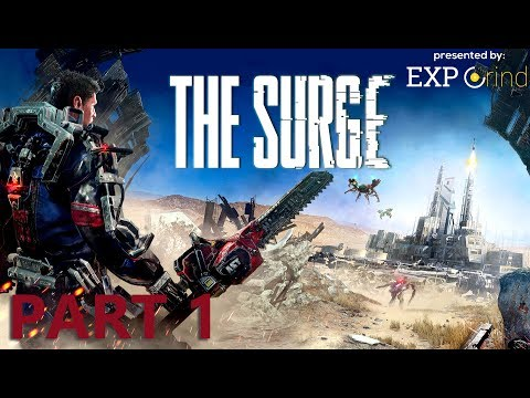 THE SURGE gameplay part 1 - First Day on the Job - Walkthrough XBOX ONE