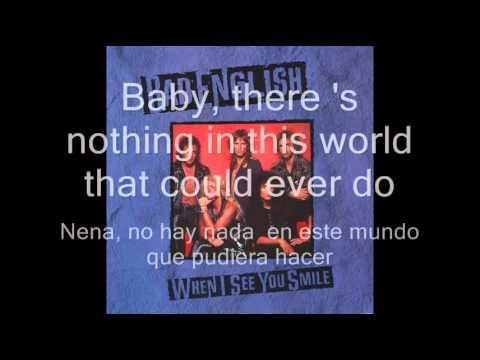 Bad English, when i see you smile (Subt. English-Español, )