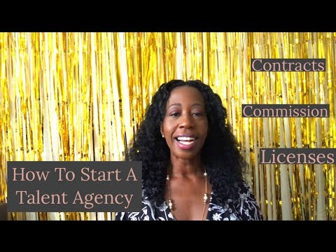How To Start A Talent/Management Agency