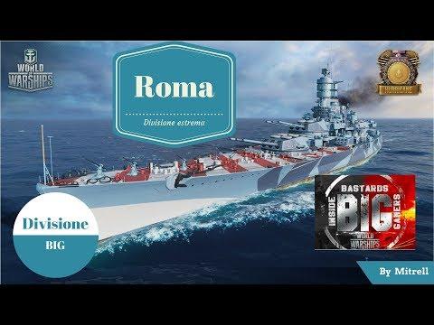 World of Warships ita - Divisione BIG sempre una garanzia - Roma
