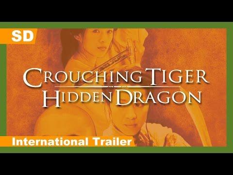 Crouching Tiger, Hidden Dragon Wo hu cang long 2000 International
