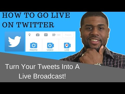 How To Go Live On Twitter: Turn Your Tweets Into A Live Broadcast!