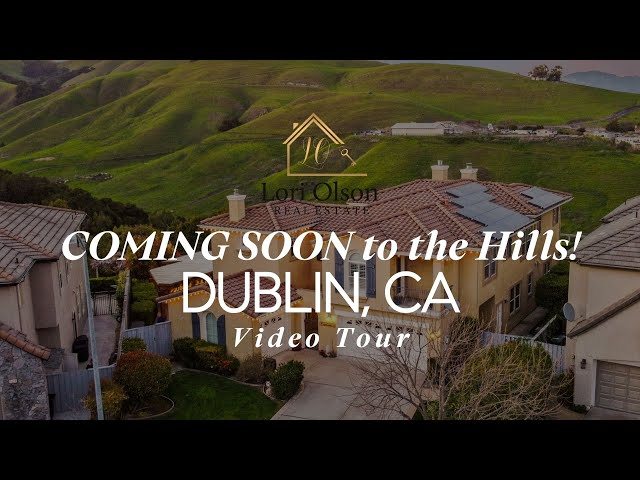Coming Soon to Dublin Hills with MILLION DOLLAR VIEWS!