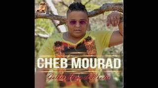 Cheb Mourad - Kona Ghir Nza3e9o - Nouvel Album Ete 2016 - Babylone Plus