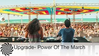 Upgrade - Power Of The March - Free Download