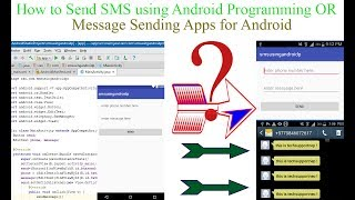 How to Send SMS using Andorid Programming? | Message Sending Apps for Android [With Source Code]