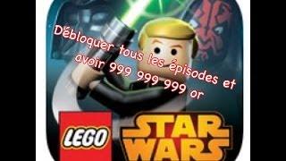 Légo Star Wars complet saga sur ios débloquer tous les épisodes et avoir 999 999 999or