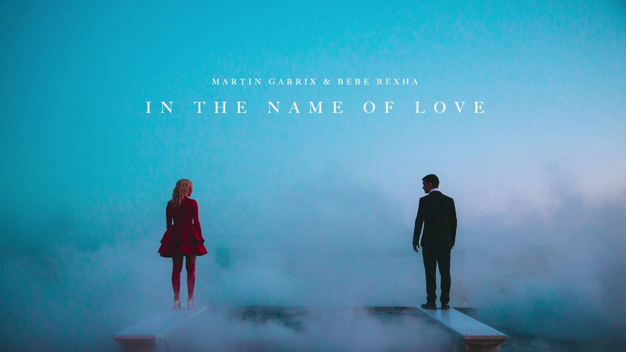Resultado de imagem para Martin Garrix & Bebe Rexha - In The Name Of Love (Official Audio)
