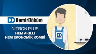 Demirdöküm Nitron Plus  Hem Akıllı Hem Ekonomik Kombi