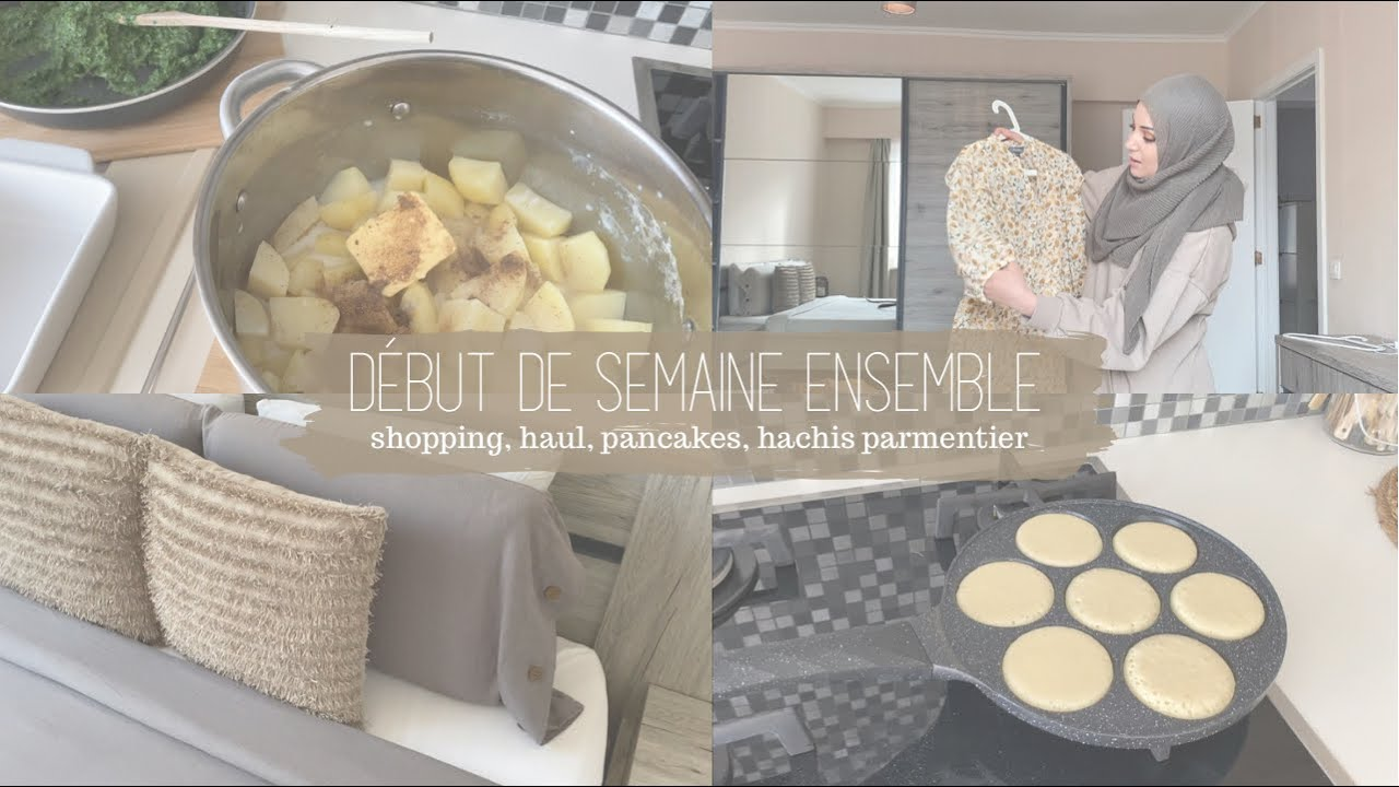 ❥ On démarre la semaine ensemble ╳ shopping, haul, pancakes & hachis parmentier