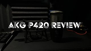 AKG P420 Review (Audio Test + Should You Upgrade?) (4K)