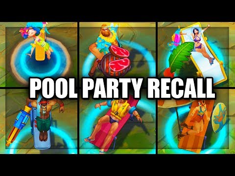 All Pool Party Skins Recall Animations 16 Skins 2018 (League of Legens)