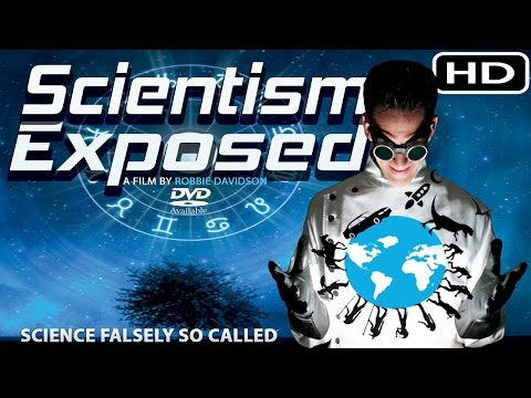 🔬 SCIENTISM EXPOSED 🔭 Full Documentary (2016) HD