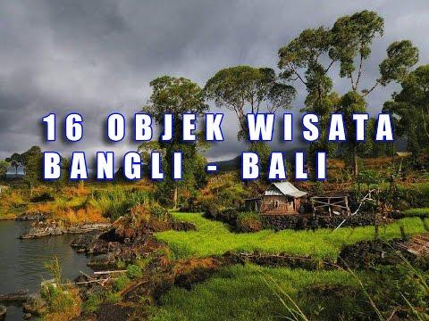 16 Objek Wisata Bangli Yang Memukau Masyrakat Dunia